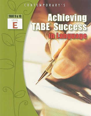 Achieving Tabe Success in Language, Level E By McGraw-Hill Education (COR)