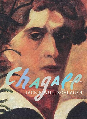 Chagall By Wullschlager, Jackie