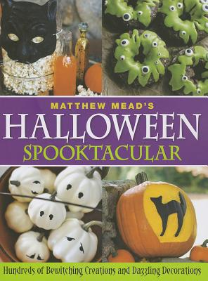 Matthew Mead's Halloween Spooktacular By Mead, Matthew